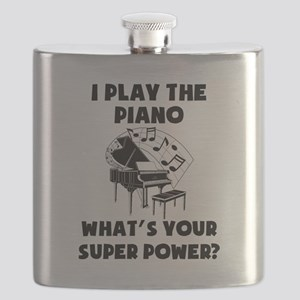 I Play The Piano Whats Your Super Power? Flask