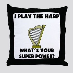 I Play The Harp Whats Your Super Power? Throw Pill