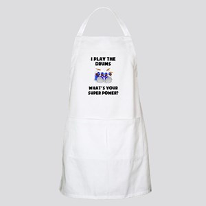 I Play The Drums Whats Your Super Power? Apron