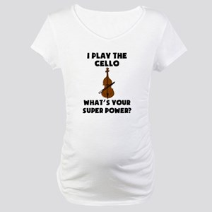 I Play The Cello Whats Your Super Power? Maternity