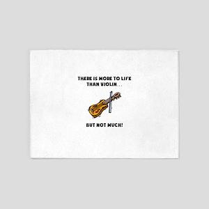 More To Life Than Violin 5'x7'Area Rug