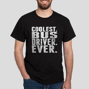 Coolest. Bus Driver. Ever. T-Shirt