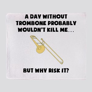 A Day Without Trombone Throw Blanket
