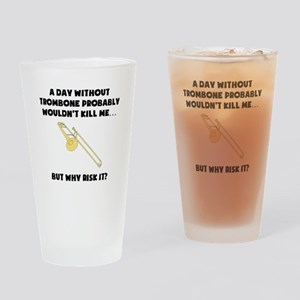 A Day Without Trombone Drinking Glass