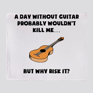 A Day Without Guitar Throw Blanket