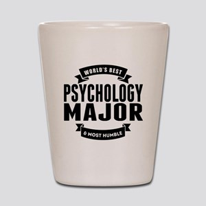 Worlds Best And Most Humble Psychology Major Shot