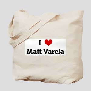 I Love Matt Varela Tote Bag