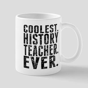 Coolest. History Teacher. Ever. Mugs