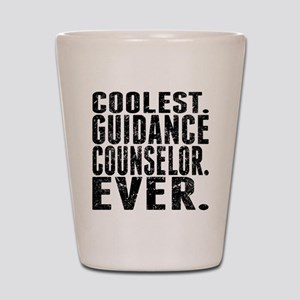 Coolest. Guidance Counselor. Ever. Shot Glass