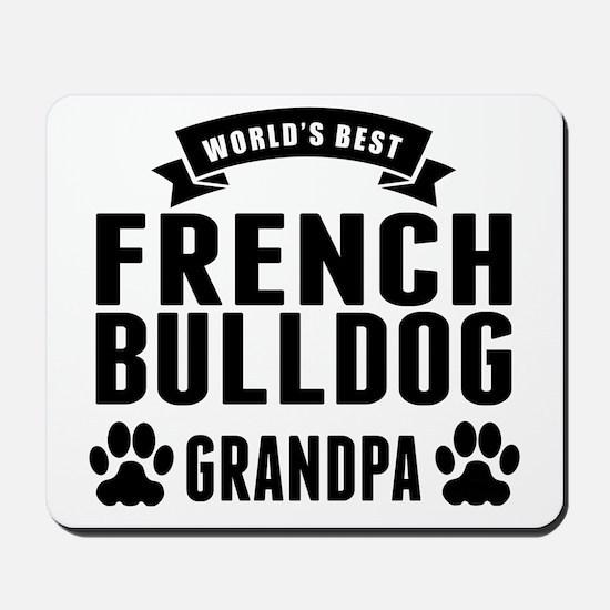 Worlds Best French Bulldog Grandpa Mousepad