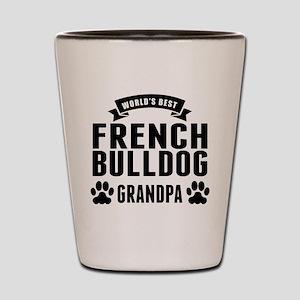 Worlds Best French Bulldog Grandpa Shot Glass