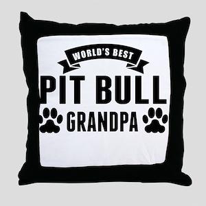 Worlds Best Pit Bull Grandpa Throw Pillow