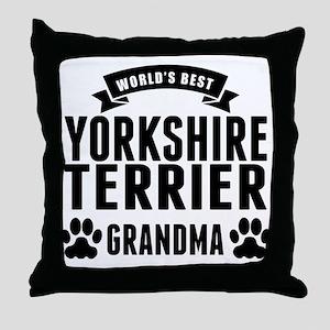 Worlds Best Yorkshire Terrier Grandma Throw Pillow