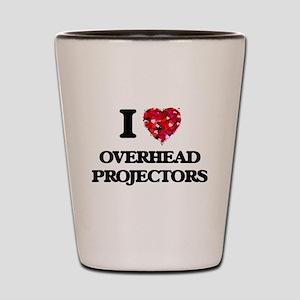 I Love Overhead Projectors Shot Glass