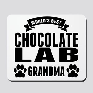 Worlds Best Chocolate Lab Grandma Mousepad