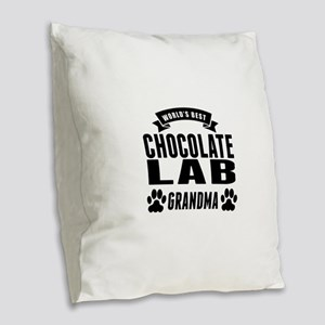 Worlds Best Chocolate Lab Grandma Burlap Throw Pil