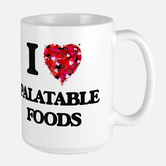 I Love Palatable Foods Mugs