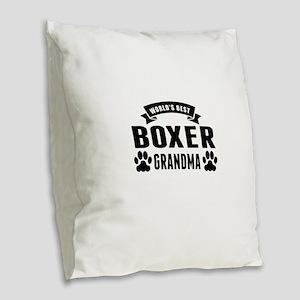 Worlds Best Boxer Grandma Burlap Throw Pillow