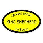 Spoiled King Shepherd On Board Oval Sticker