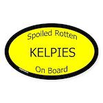 Spoiled Kelpies On Board Oval Sticker