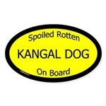 Spoiled Kangal Dog On Board Oval Sticker