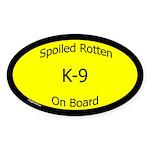 Spoiled K-9 On Board Oval Sticker