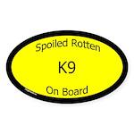 Spoiled K9 On Board Oval Sticker