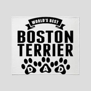 Worlds Best Boston Terrier Dad Throw Blanket