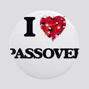 I Love Passover Ornament (Round)