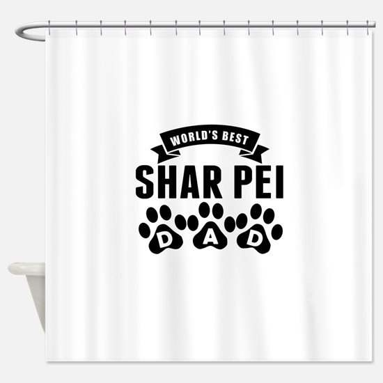Worlds Best Shar Pei Dad Shower Curtain