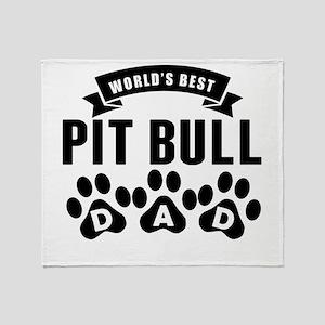 Worlds Best Pit Bull Dad Throw Blanket