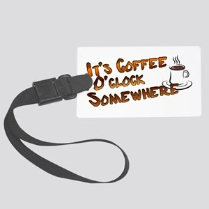 Coffee O'Clock Luggage Tag