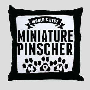 Worlds Best Miniature Pinscher Mom Throw Pillow