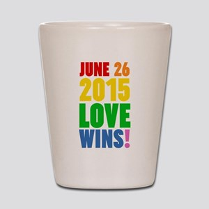 June 26 2016 Love Wins Shot Glass