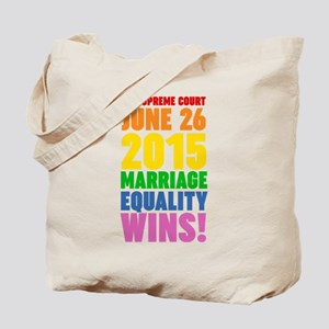 Marriage Equality Wins June 26 2015 Tote Bag