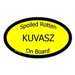 Spoiled Kuvasz On Board Oval Sticker