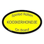 Spoiled Kooikerhondje On Board Oval Sticker
