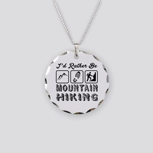 I'd Rather Be Mountain Hikin Necklace Circle Charm