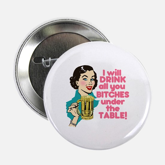 """Funny Beer Drinking Humor 2.25"""" Button"""