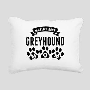 Worlds Best Greyhound Mom Rectangular Canvas Pillo