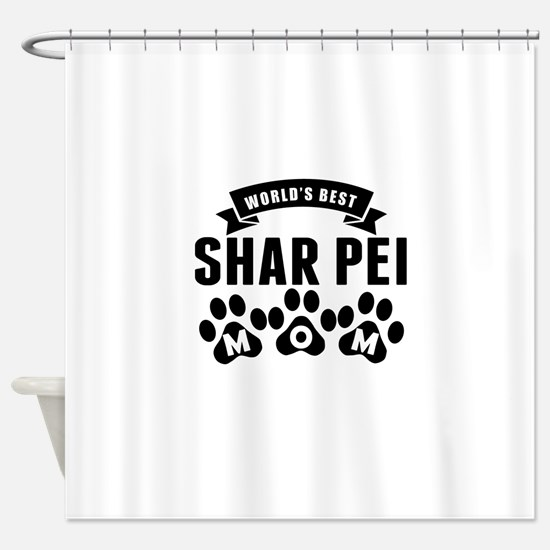 Worlds Best Shar Pei Mom Shower Curtain