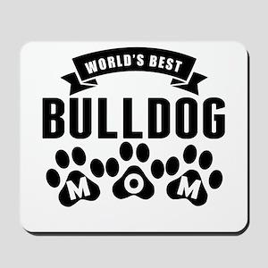 Worlds Best Bulldog Mom Mousepad