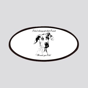 Fun Great Dane Dog Quote Patch