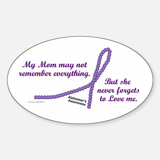 Never Forgets To Love (Mom) Oval Decal