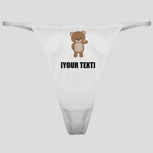 Teddy Bear Waving Personalize It! Classic Thong
