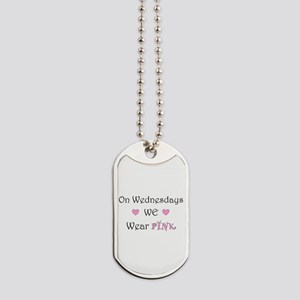 On Wednesdays we wear Pink Dog Tags