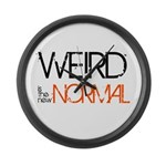 Weird is the New Normal Large Wall Clock