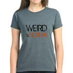 Weird is the New Normal Women's Dark T-Shirt
