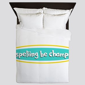 mispelling bee champ Queen Duvet