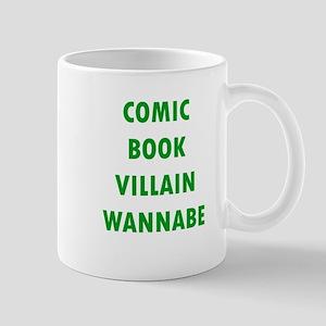 Comic Book Villain Wannabe Mugs